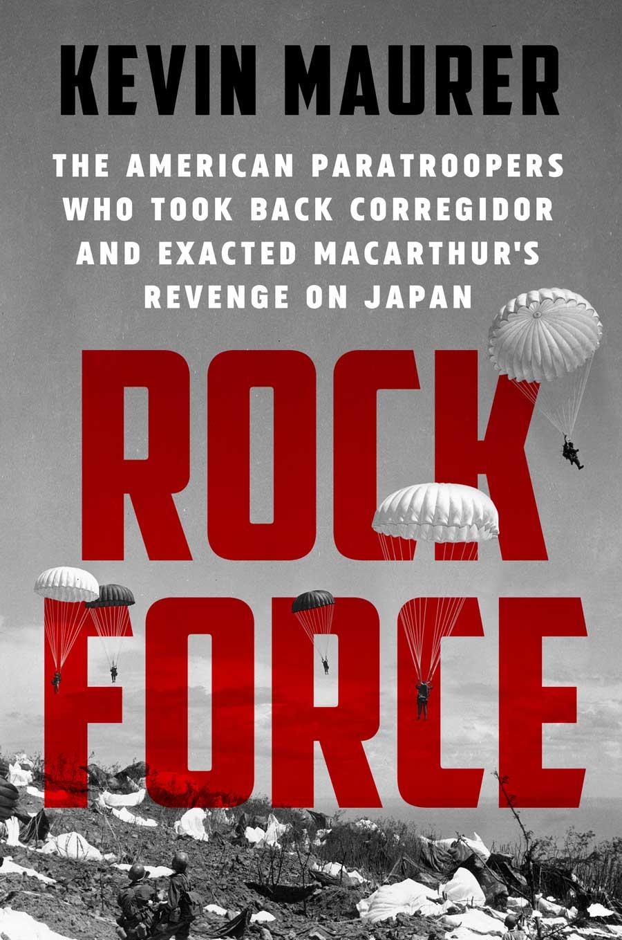 Rock Force, by Kevin Maurer, was released Dec. 1, 2020.